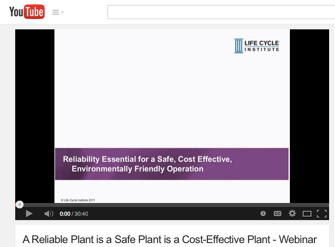 A Reliable Plant is a Safe Plant is a Cost-Effective Plant