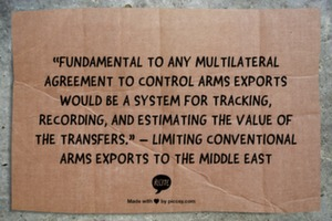 """Fundamental to any multilateral agreement to control arms exports would be a system for tracking, recording, and estimating the value of the transfers."" – Limiting conventional arms exports to the Middle East, United States Congressional Budget Office"