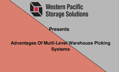 advantages-of-multilevel-warehouse-picking-systems
