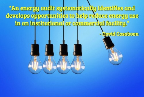 """An energy audit systematically identifies and develops opportunities to help reduce energy use in an institutional or commercial facility and, as a result, decrease building operating costs. Focusing the audit is imperative for maintenance and engineering managers."" - Facilities Net"