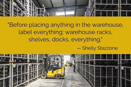 """""""Before placing anything in the warehouse, label everything: warehouse racks, shelves, docks, everything.Warehouse label solutionsare designed specifically to meet the unique needs of the warehouse, offering customized options ranging from long-range retroreflective labels to cold storage labels, hanging warehouse signs, multi-level rack labels, and outdoor dock and door signs that can withstand the elements. By choosing the right label solution, your warehouse will be easier to navigate, picking and packing will be streamlined, and organizational efficiency will get a boost overall."""" –Shelly Stazzone"""
